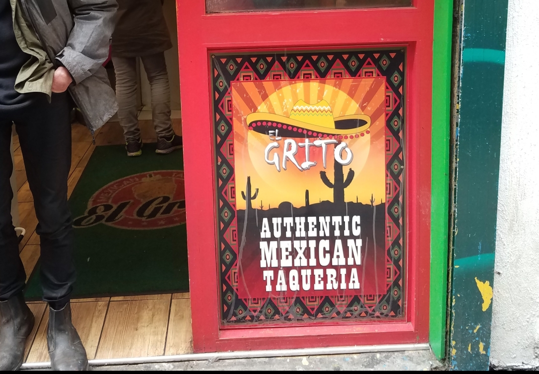 EL Grito Mexican Taqueria - Dublin, Ireland